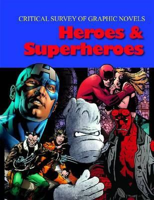 Heroes and Superheroes 9781587658655