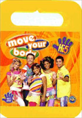Hi-5 Move Your Body: Volume 1