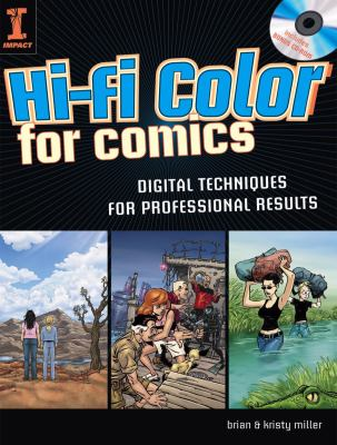 Hi-Fi Color for Comics: Digital Techniques for Professional Results [With CDROM] 9781581809923