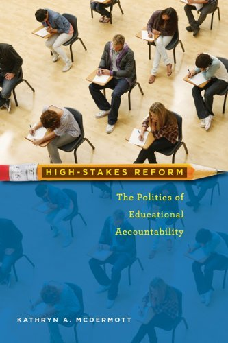 High-Stakes Reform: The Politics of Educational Accountability 9781589017672