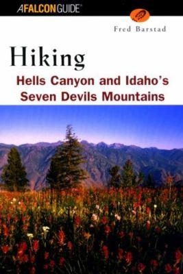 Hiking Hells Canyon & Idaho's Seven Devils Mountains 9781585921201