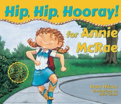 Hip, Hip, Hooray for Annie McRae! 9781586850586
