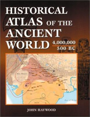 Historical Atlas of the Ancient World 9781586632380