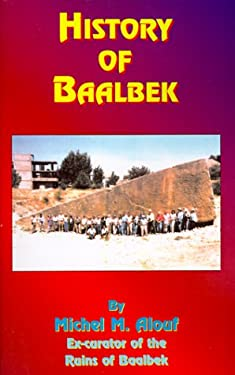 History of Baalbek 9781585090631