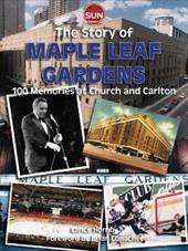 History of Maple Leaf Gardens 7160454