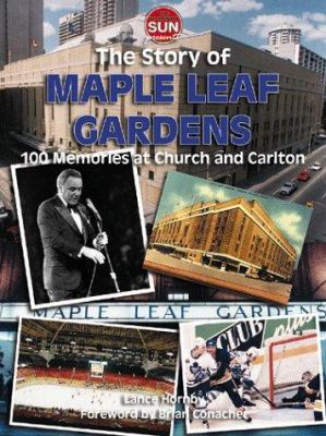 History of Maple Leaf Gardens 9781582610153