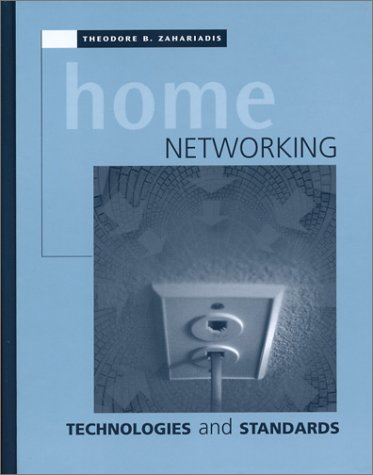 Home Networking Technologies and Standards 9781580536486