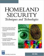 Homeland Security Techniques and Technologies [With CDROM]