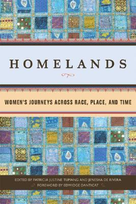 Homelands: Women's Journeys Across Race, Place, and Time 9781580051880