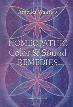 Homeopathic Color & Sound Remedies 9781580911832