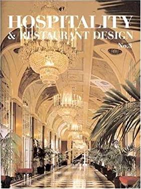 Hospitality and Restaurant Design, Vol. 3 9781584710684