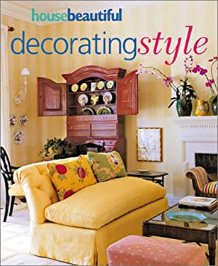 House Beautiful Decorating Style 9781588161994