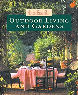 House Beautiful Outdoor Living and Gardens