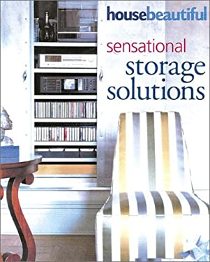 House Beautiful Sensational Storage Solutions 9781588162526