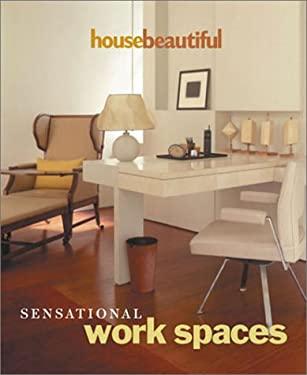 House Beautiful Sensational Work Spaces 9781588161888