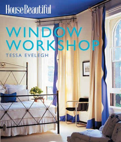 House Beautiful Window Workshop 9781588164360