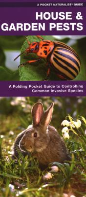House & Garden Pests: How to Organically Control Common Invasive Species 9781583554067