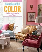 House beautiful color: The perfect shade for every room 21377190