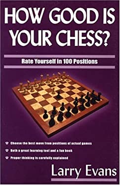 How Good Is Your Chess? 9781580421263