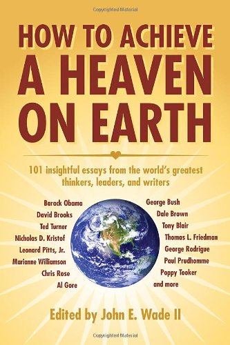 How to Achieve a Heaven on Earth 9781589805972