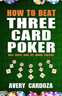 How to Beat Three Card Poker 9781580422949