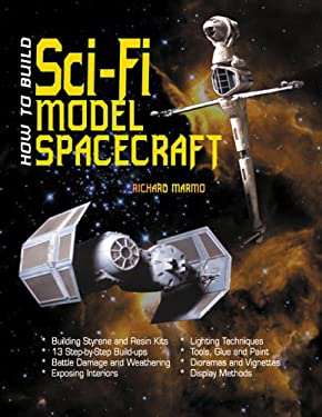 How to Build Sci-Fi Model Spacecraft 9781580070645
