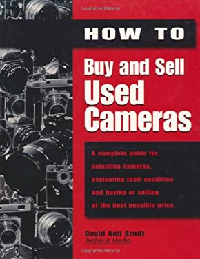 How to Buy and Sell Used Cameras 9781584280354