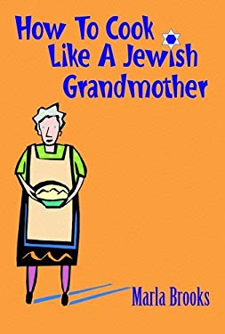 How to Cook Like a Jewish Grandmother 9781589802155