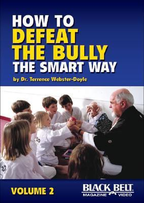 How to Defeat the Bully the Smart Way 2 9781581333794