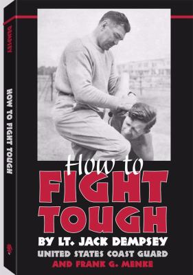 How to Fight Tough 9781581603156