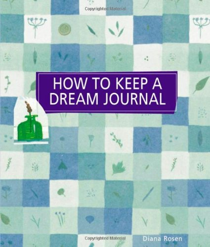 How to Keep a Dream Journal 9781580178907