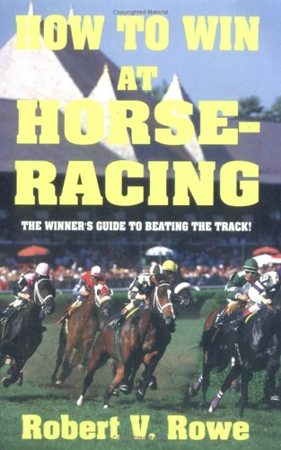 How to Win at Horseracing 9781580420709