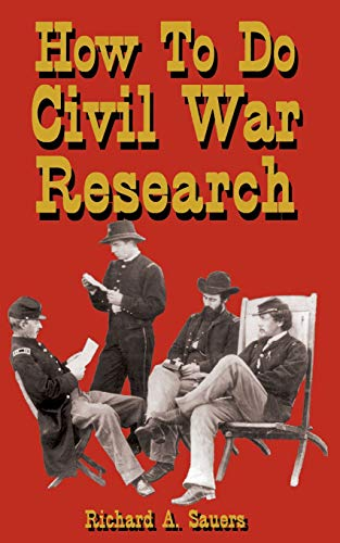 How to Research the American Civil War 9781580970419
