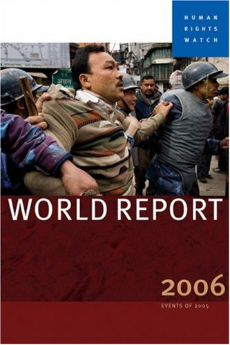 Human Rights Watch World Report 2006 9781583227152