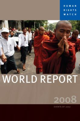 Human Rights Watch World Report: Events of 2007 9781583227749
