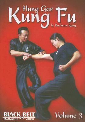 Hung Gar Kung Fu, Volume 3
