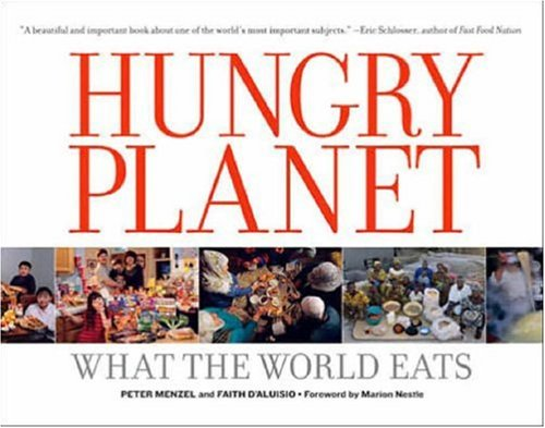 Hungry Planet: What the World Eats 9781580088695