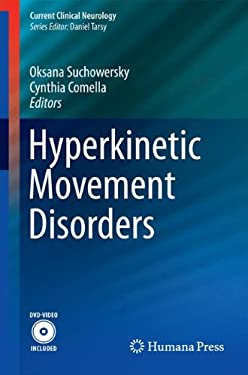 Hyperkinetic Movement Disorders 9781588298058