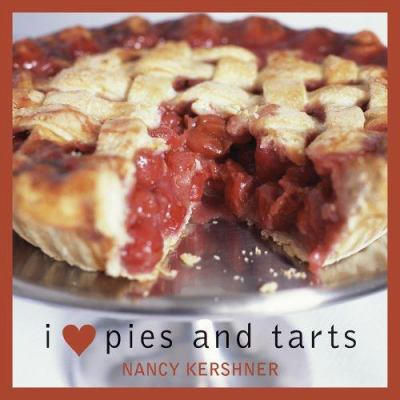 I Love Pies and Tarts 9781589792494