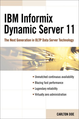 IBM Informix Dynamic Server 11: The Next Generation in Oltp Data Server Technology 9781583470756
