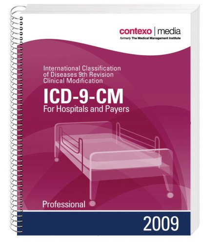 ICD-9-CM for Hospitals and Payers Professional: International Classification of Diseases 9781583835784