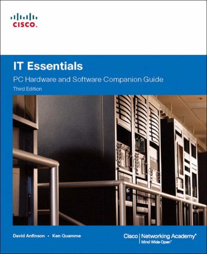 IT Essentials: PC Hardware and Software Comanion Guide [With CDROM] 9781587131998
