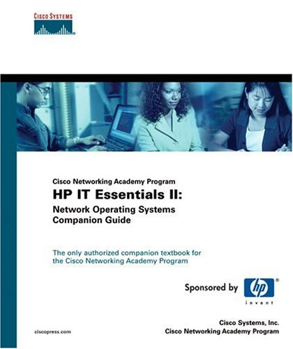 IT Essentials II: Network Operating Systems Companion Guide [With CDROM] 9781587130977