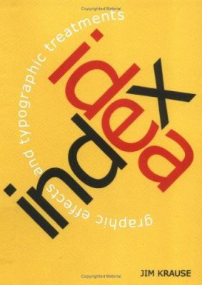 Idea Index: Graphic Effects and Typographic Treatments 9781581800463