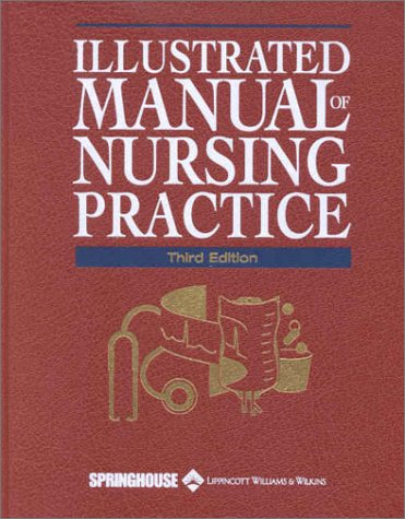 Illustrated Manual of Nursing Practice 9781582550824