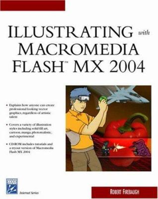 Illustrating with Macromedia Flasha[ MX 2004 9781584503156