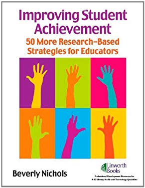 Improving Student Achievement: 50 Research-Based Strategies [With CDROM] 9781586832933