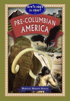 Pre-Columbian America 9781584158264
