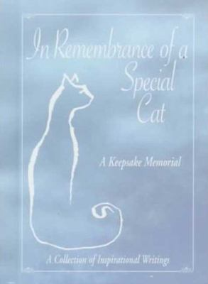 In Remembrance of a Special Cat 9781580630047