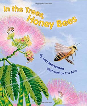 In the Trees, Honey Bees 9781584691143